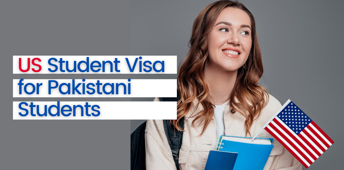 US Student Visa for Pakistani Students