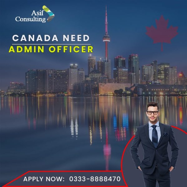 canada need admin officers